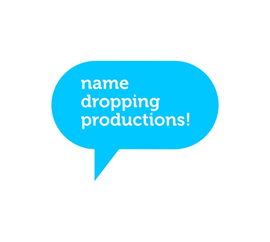 NAME DROPPING PRODUCTIONS